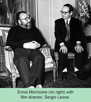 Enrico Morricone and Sergio Leone
