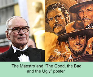Moriconne and poser for 'The Good, the Bad and the Ugly'