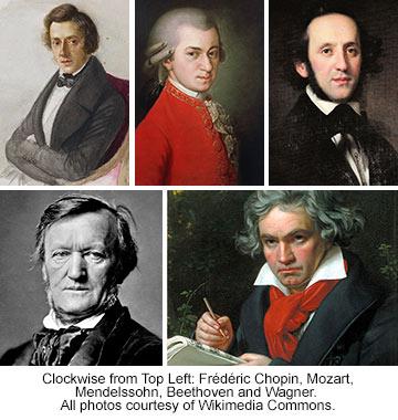 Chopin, Mozart, Mendelssohn, Beethoven and Wagner