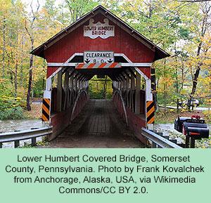 Lower Humbert Covered Bridge, Pennsylvania