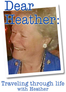 Traveling through life with Heather