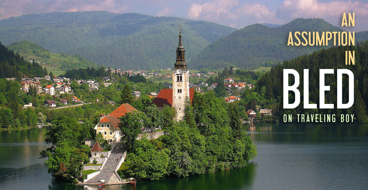 the Church of the Assumption of Mary, Bled, Slovenia