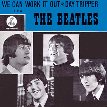 cover for the Beatles' Double A-side singles 'We Can Work It Out' and 'Day Tripper'