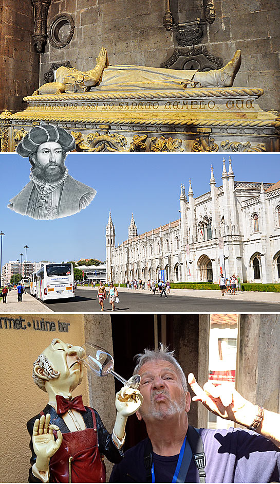 scenes from Lisbon, Portugal: the tomb of explorer Vasco de Gama, the Jeronimos Palace and writer with the figure of a snobbish Port wine taster