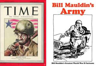 Bill Mauldin's Willie on Time Magazine Cover and book cover of Bill Mauldin's Army