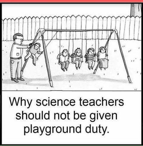 Parting Shot: Science Teacher on Playground Duty