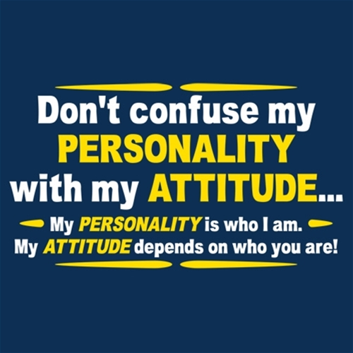 Heavy Thought of the Week: Personality vs Attitude