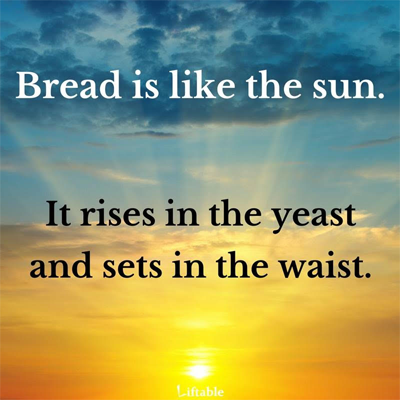 Don's Puns: Bread Like the Sun