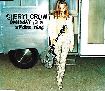 Cheryl Crow: Everyday is a Winding Road
