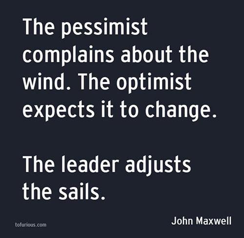 Pessimist-Optimist-Leader quote