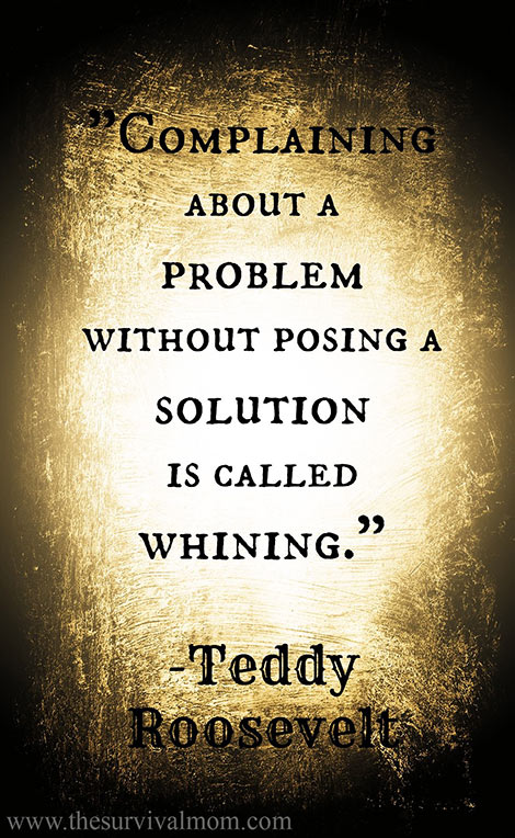 Teddy Roosevelt on whining
