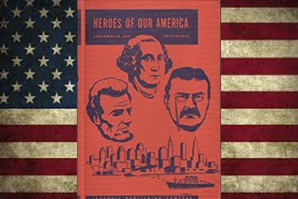 Heroes of Our America