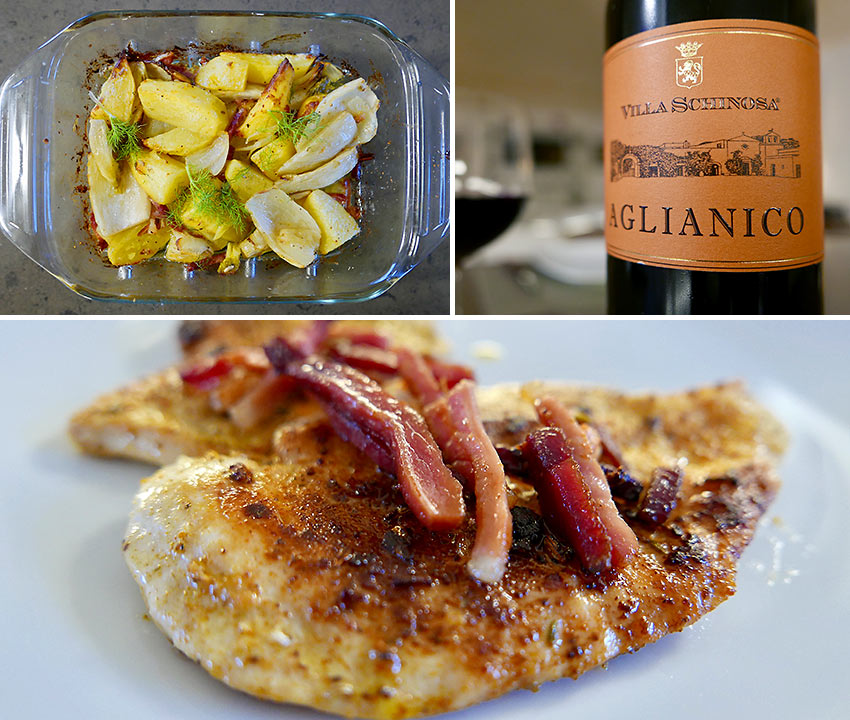 pan-fried chicken breasts with fennel and taters and Aglianico wine