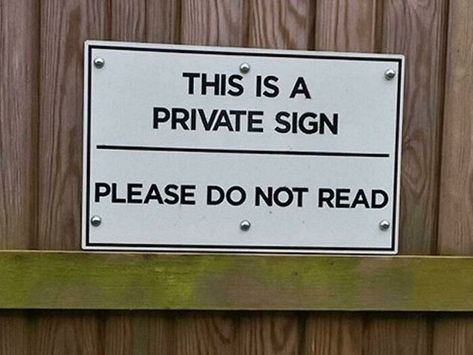 Parting Shots: Private Sign